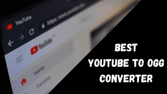 Best Youtube to ogg Converter (1)
