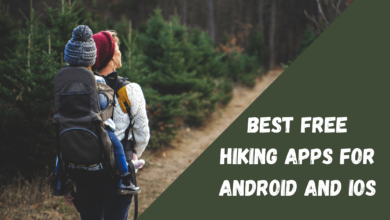 Best Free Hiking Apps for Android and iOS